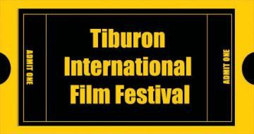 Tiburon International Film Festival